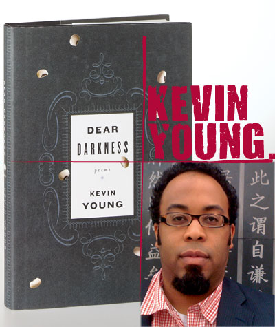 Kevin Young - Dear Darkness