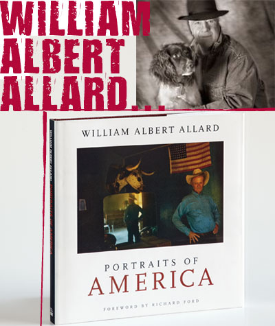 William Albert Allard - Portraits of America
