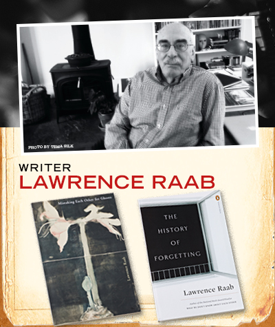 Lawrence Raab - The History Of Forgetting