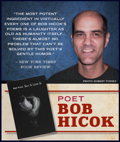 Bob Hicok - Sex & Love &