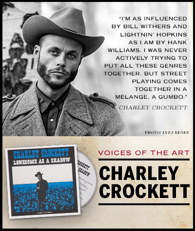 Charley Crockett - Lonesome As A Shadow